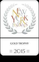 Gold Trophy, New York Festivals 2015