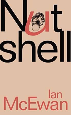 Review of Nutshell by Ian McEwan