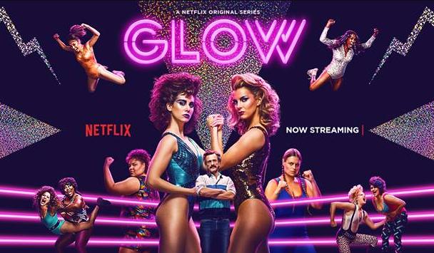 Review of Glow Season 1 on Netflix